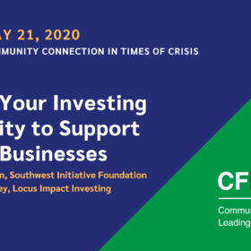 Community Connection in Times of Crisis: Using Your Investing Capacity to Support Small Businesses