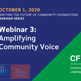 Igniting the Future Webinar Series 3 – Amplifying Community Voice